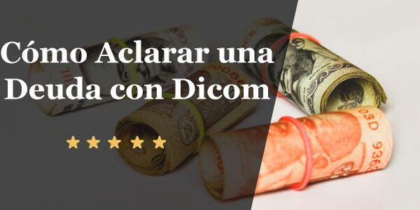 Cómo Aclarar una Deuda con Dicom