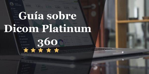 Guía sobre Dicom Platinum 360